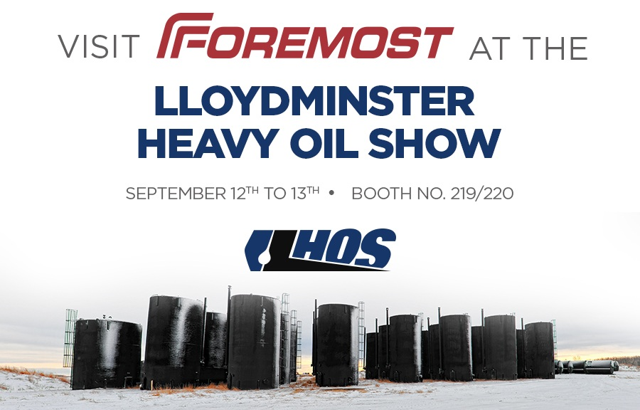 Foremost To Exhibit At Lloydminster Heavy Oil LloydOilShow
